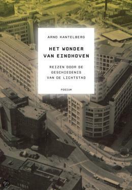 Arno_Kantelberg_Het_wonder_van_Eindhoven