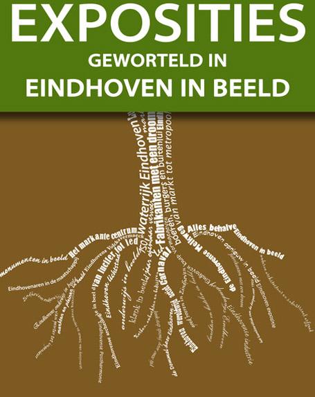 Eindhoven_geworteld-expositie